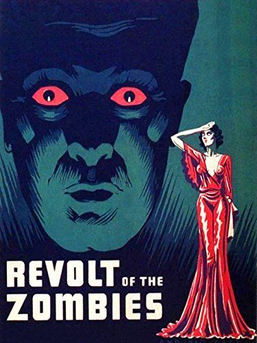Revolt of the Zombies 1936 Cult Horror movie poster print