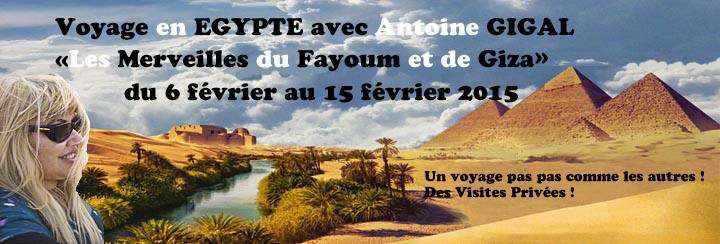 Voyages à venir de Gigal Les Merveilles de FAYUM et du plateau de GIZA : du 6 au 15 février 2015