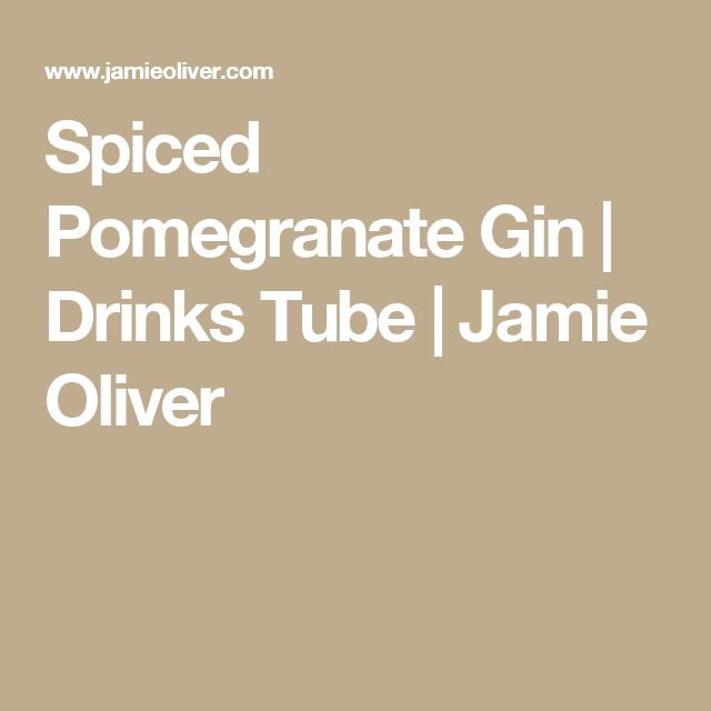Spiced Pomegranate Gin | Drinks Tube | Jamie Oliver