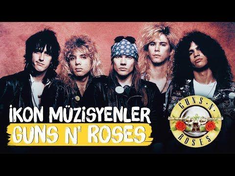 Gençken Yemedikleri Nane Kalmayan Grup: Guns N Roses  İkon Müzisyenler