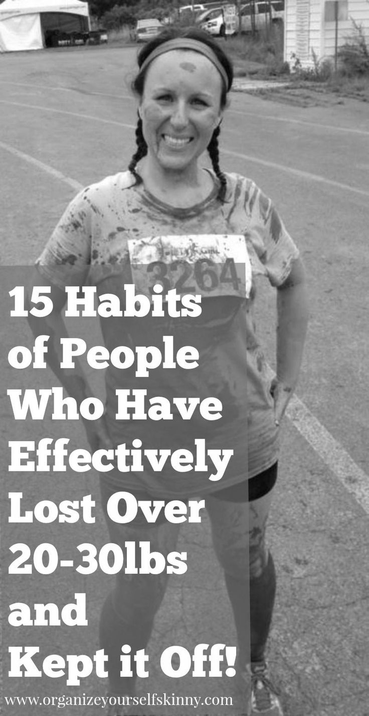 15 Habits of People Who Have Lost 20 -30lbs and Kept it Off weight loss motivation weight loss advice...