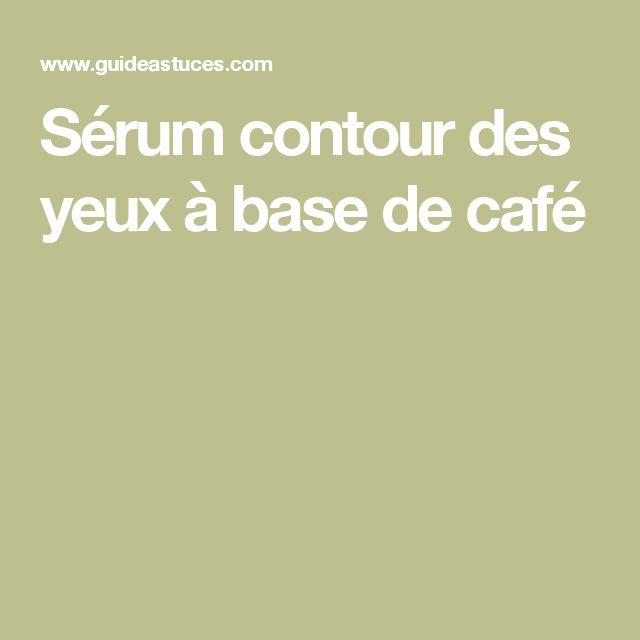 Sérum contour des yeux à base de café