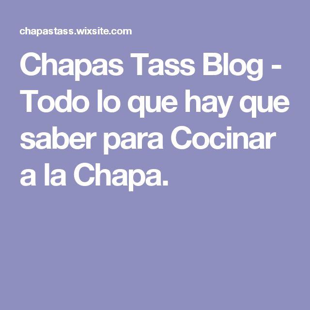 Chapas Tass Blog - Todo lo que hay que saber para Cocinar a  la Chapa.