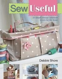 Sewing superstar, Debbie Shore has a real flair for designing simple projects that look amazing, and in this book she has created ingenious storage solutions to keep the home neat, tidy and beautifully styled. All the techniques and stitches needed are clearly explained, and the projects can all be made on a basic sewing machine. Projects are included for all areas of the home, and include a storage cube, drawstring toy bag, garment cover, iron caddy, jewellery pouch, tablet cover, knitting…