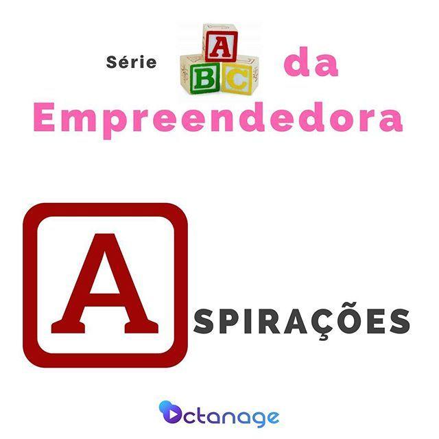 Nova Serie No Octanage Abc Da Empreendedora Cada Post Uma Letra