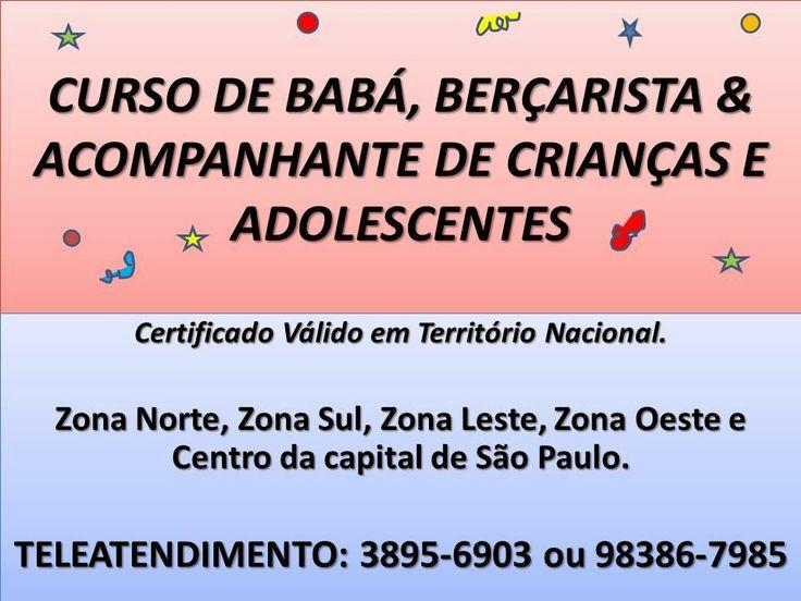 CURSOS PROFISSIONAIS E CULTURAIS: CURSO DE BABA E BERÇARISTA  ZONA NORTE SP