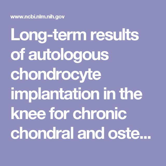 Long-term results of autologous chondrocyte implantation in the knee for chronic chondral and osteochondral defects. - PubMed - NCBI
