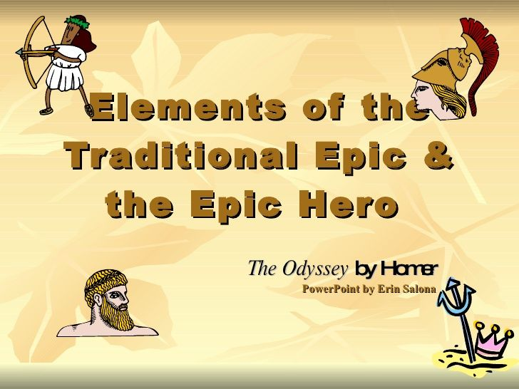 Elements of the Epic & Epic Hero