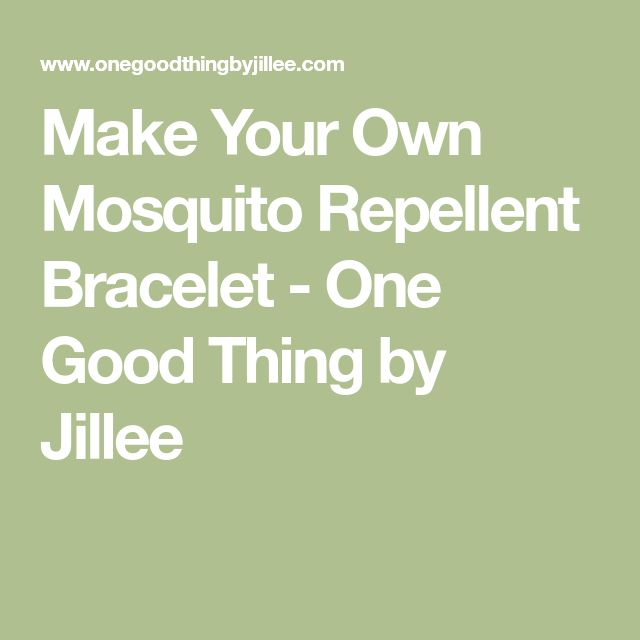 Make Your Own Mosquito Repellent Bracelet - One Good Thing by Jillee