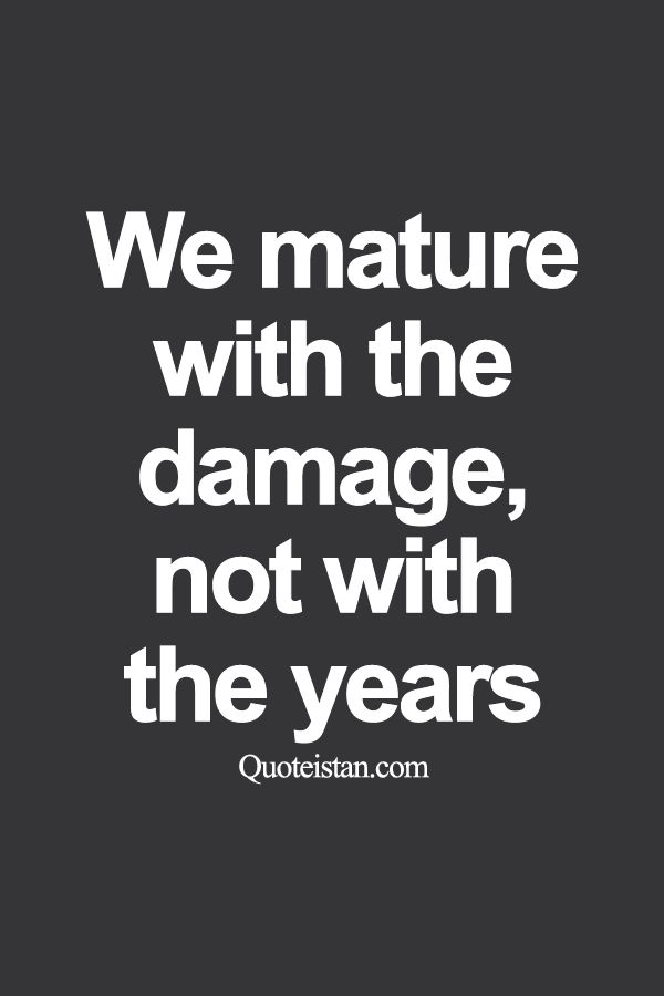 Maturity Quotes Endearing 36 Best Maturity Images On Pinterest  Maturity Quotes Life Wisdom . Design Inspiration