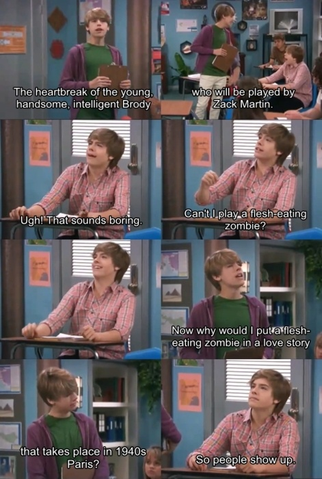When I was younger I was Cody now I'm totally Zack