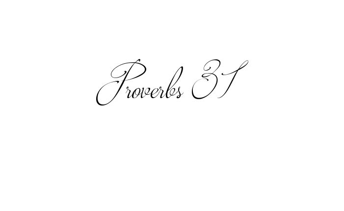 Tattoo Name Proverbs 31 using the font style Brotherhood Script Regular