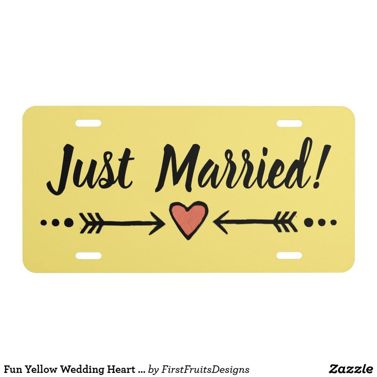 """Fun Yellow Wedding Heart Honeymoon - Just Married! License Plate Here comes the bride and groom...on their road to happiness. This """"Just married!"""" license plate will help to create the perfect sendoff. Use it to celebrate the newlyweds' status with this custom license plate. It features bold, easily-legible details that remain oh-so-sweet: a pink heart and arrows motif, sunny and bright yellow background, and cursive black text. Drive down the road proclaiming your newfound happiness as you…"""