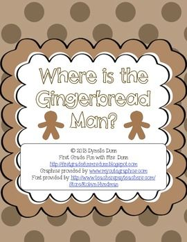 Where is the Gingerbread Man?