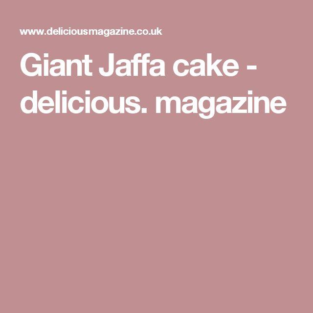 Giant Jaffa cake - delicious. magazine