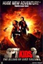 Spy Kids 2: The Island of Lost Dreams (2002). [PG] 100 mins. Starring: Antonio Banderas, Carla Gugino, Alexa Vega, Daryl Sabara, Mike Judge, Cheech Marin, Steve Buscemi, Emily Osment, Ricardo Montalban, Holland Taylor, Christopher McDonald, Danny Trejo, Taylor Momsen and Bill Paxton