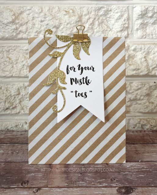 """MELISSA KAY BY DESIGN - FOR YOUR MISTLE """"TOES"""" #CHRISTMAS #GIFTPACKAGING #STAMPINUP"""