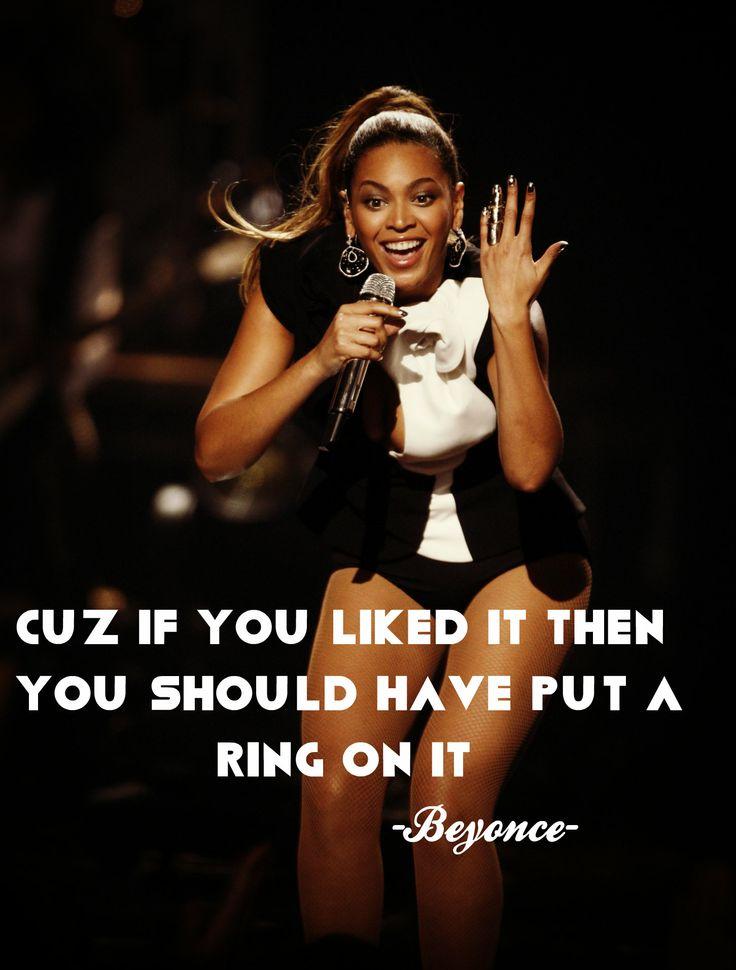 Single Ladies. Beyonce QuotesSingle ...