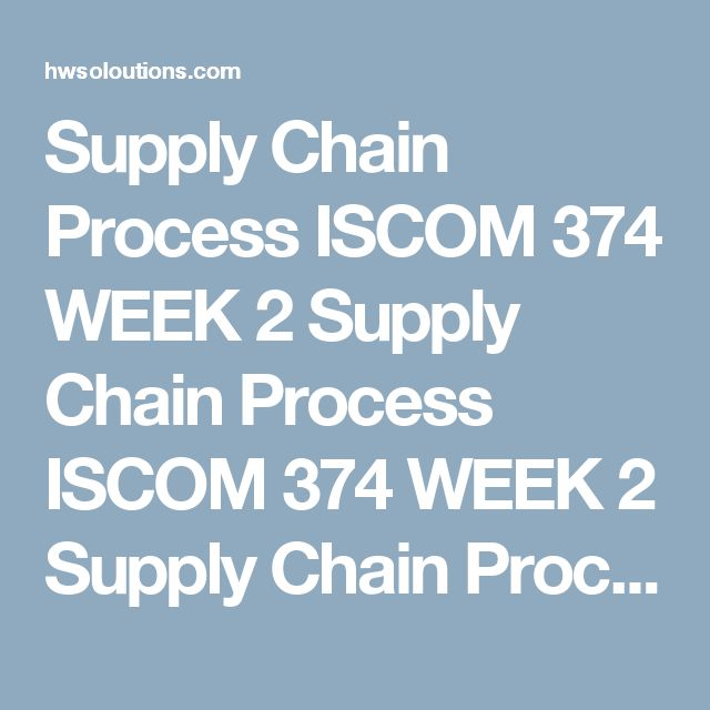 Supply Chain Process ISCOM 374 WEEK 2 Supply Chain Process ISCOM 374 WEEK 2 Supply Chain Process ISCOM 374 WEEK 2 Prepare a 10- to 12-slide PowerPoint® presentation with Speaker Notes addressing the following:  Differentiate between supply chain management and a supply chain. Analyze the supply chain management process frameworks (SCOR and GSCF). Identify how the logistics function contributes to the supply chain management process established in the SCOR and GSFC models. Investigate an…