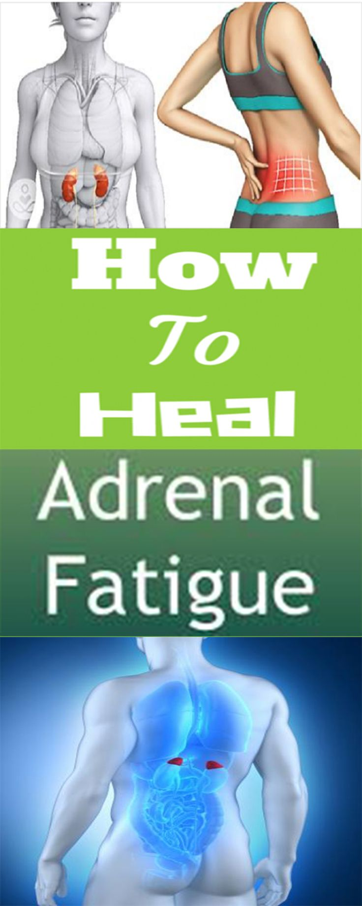 don't fatigue your adrenals