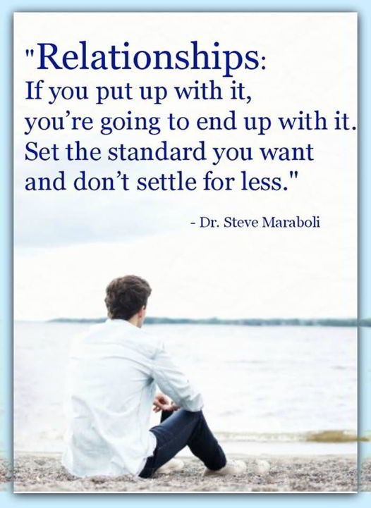 awesome Relationships Quotes: Inspirational Sayings Don't Set The Standard, Don't Settle
