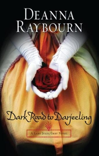 Dark Road to Darjeeling by Deanna Raybourn (Bilberry Town Library: Good for Readers, Good for Libraries)