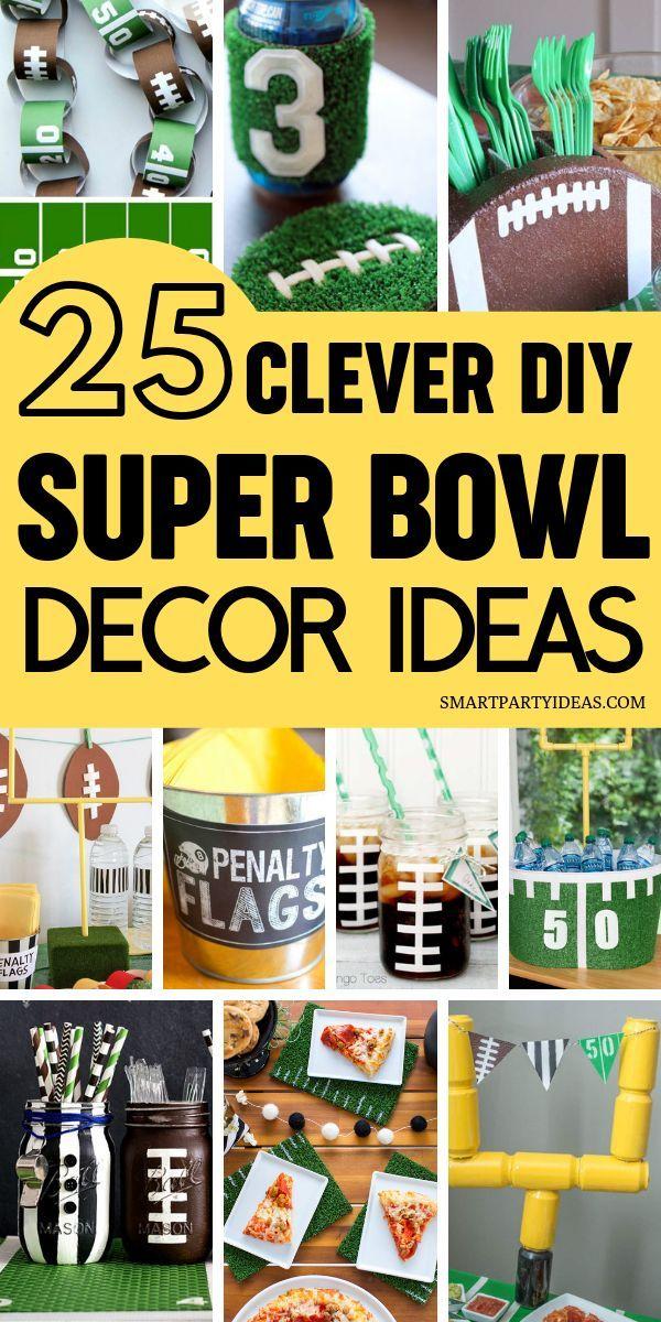 25 Clever Diy Super Bowl Decor Ideas Smart Party Ideas Diy Super Bowl Super Bowl Decorations Superbowl Party
