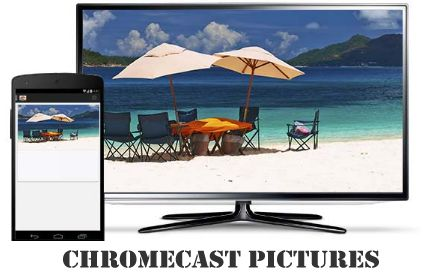 How to cast HD Pictures From your Chromecast Extension