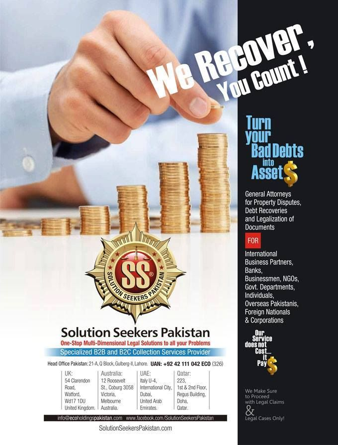 Turn Your Bad Debts in Assets.  General Attorneys for #Property #Disputes, Debt #Recoveries and Legalization of Documents For International Business Partners, #Banks, #Businessmen, NGOs, Govt. Departments, Individuals, #Overseas Pakistanis, Foreign Nationals & Corporations.  Corporate Legal Services Company in Lahore Pakistan Specialized #B2B and #B2C #Collection #Services Provider  #ISO9001 #QMS #UKAS #Improve #Productivity #Certification #UK #USA #Dubai #MyDubai #UAE #england #London…