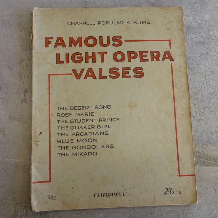 Vintage Famous Light Opera Valses, Chappell Popular Albums. Copyright MCMXXVII. 35 pages. 1927.