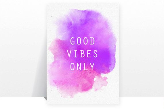 Hey, I found this really awesome Etsy listing at https://www.etsy.com/listing/218738855/good-vibes-only-hippie-feel-good-print