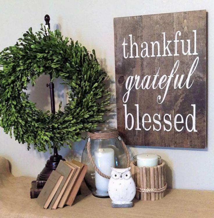Thankful • Grateful • Blessed