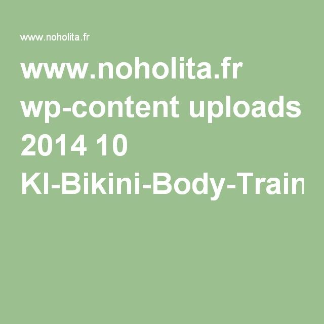 www.noholita.fr wp-content uploads 2014 10 KI-Bikini-Body-Training-Guide.pdf