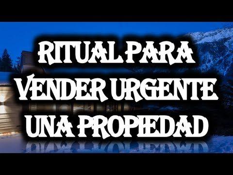 COMO PUEDO VENDER UNA CASA O TERRENO - RITUAL PODEROSO | ESOTERISMO AYUDA ESPIRITUAL - YouTube