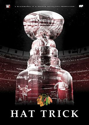 """The 2015 championship movie, """"Hat Trick,"""" is now available at all #Blackhawks Store locations!"""