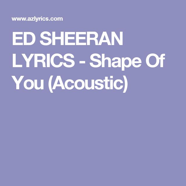 17 Best Ideas About She Ed Sheeran Lyrics On Song Lyric
