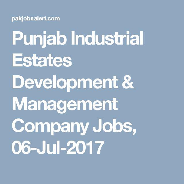 Punjab Industrial Estates Development & Management Company Jobs, 06-Jul-2017