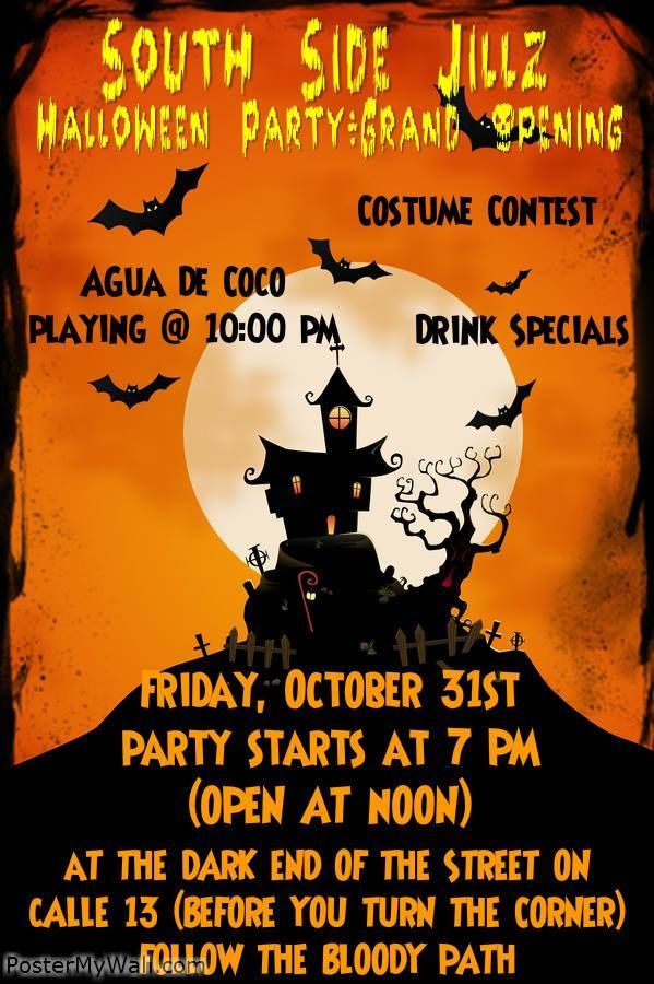october halloween party grand opening of south side jillz costume constest specials live music at the end of calle 13 - Halloween Music For Parties