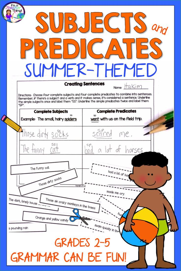 End Of The Year Activity Subjects And Predicates Summer Themed In 2020 Subject And Predicate Subject And Verb Subjects