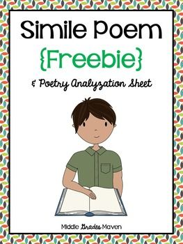 "This FREEBIE contains an original poem and poetry analyzation sheet. Enjoy!This is a sample of my Figurative Language Poems!If you like this sample, the paid product includes an original poem and poetry analyzation sheet for each of the following types of figurative language:-simile (this sample)-metaphor-personification-idiom-hyperbole-alliteration-onomatopoeia*Please rate me :)*Remember to ""follow"" me for updates on my new items!Copyright Kathleen Amari."