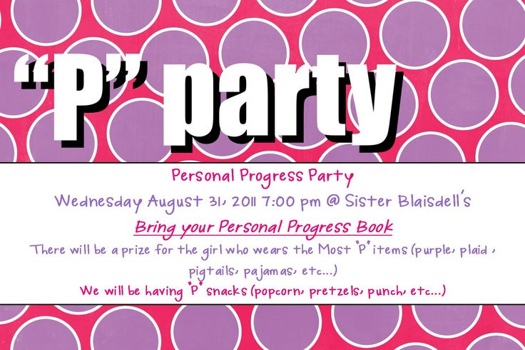 a little crafting: P Party - a YW activity to see where the girls are at in their personal progress