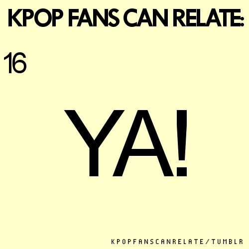 This is what I do when no one is listening when I talk.....about kpop