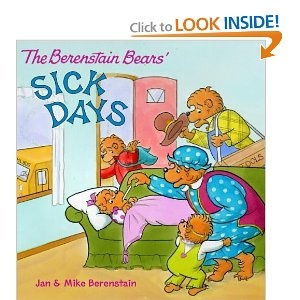 The Berenstain Bears' Sick Days