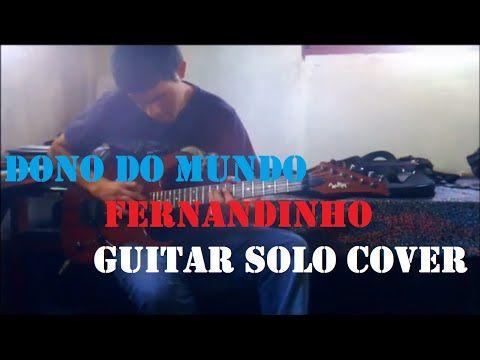 Dono do mundo - Fernandinho - CD Galileu - guitar solo cover por Gidi Ja...