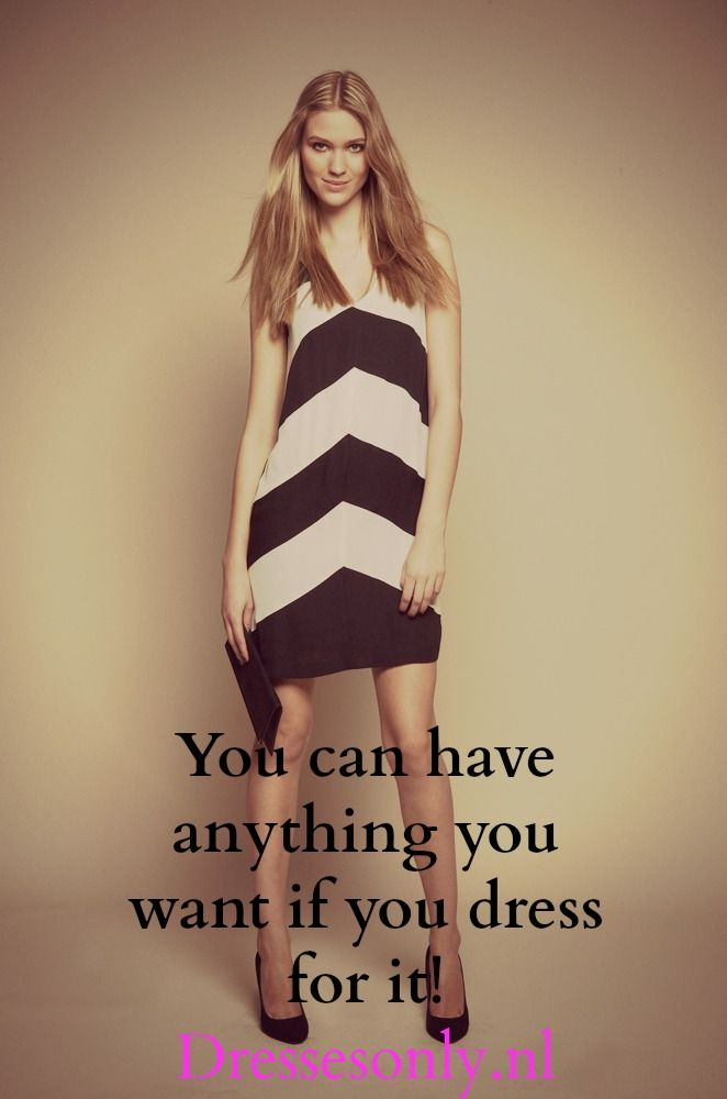 167 best DRESSES ONLY | Quotes that make us smile images on Pinterest