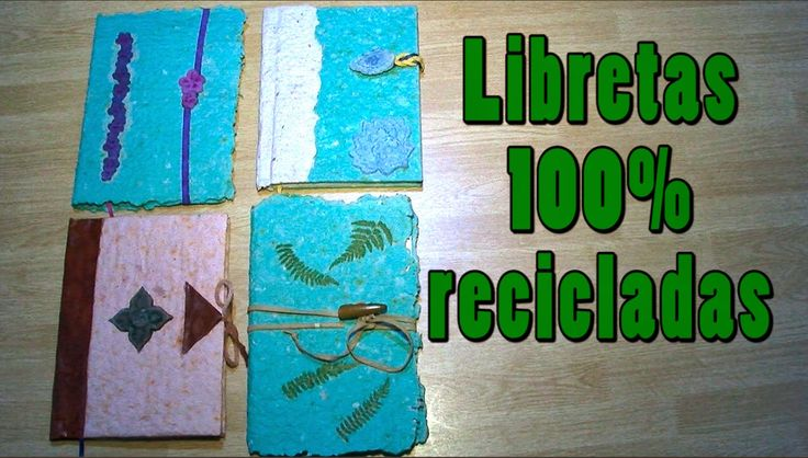 Reciclar Papel: libretas 100% recicladas. Recycle Paper : 100 % recycled notebooks