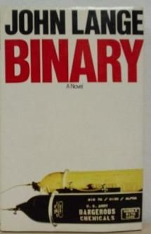 Have You Read ALL of Michael Crichton's Books?: 1972 - 'Binary' - As John Lange