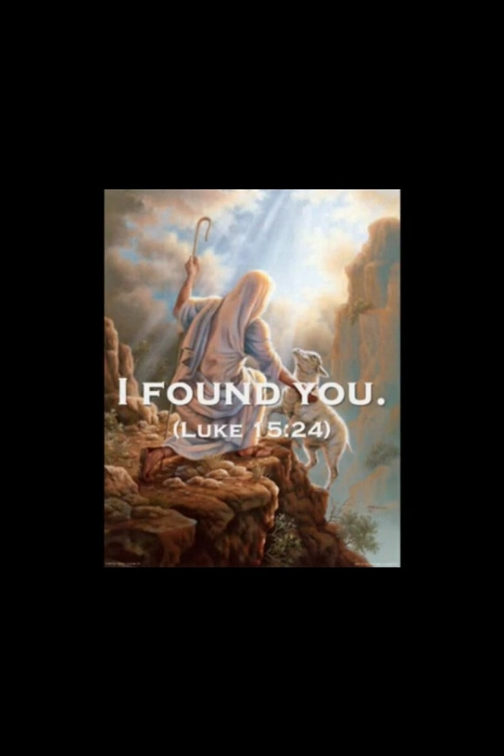 """Luke 15:4-5 """"What man of you, having a hundred sheep, if ..."""