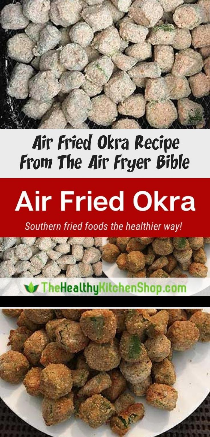Air Fried Okra Recipe From The Air Fryer Bible Healtline