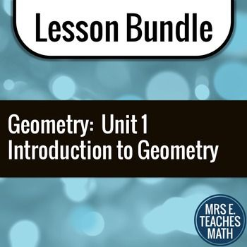 Introduction to Geometry Unit Bundle by Mrs E Teaches Math | Teachers Pay Teachers